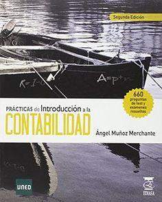 Prácticas de introducción a la contabilidad: http://kmelot.biblioteca.udc.es/record=b1533677~S1*gag