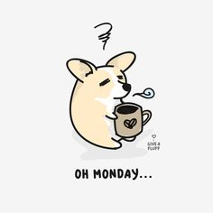 bensonthecorgi: giveafluff: Oh Monday… Mondays…