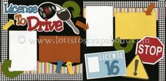 License To Drive (Boy) Scrapbook Page Kit [licensetodriveboy13] - $7.99 :: Lotts To Scrap About - Your Online Source for Scrapbook Page Kits!