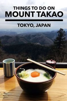 A detailed list of things to do on Mount Takao, Tokyo, Japan. Asia travel. Japan travel.
