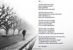 Als ik het niet meer weet........Belevingsgericht gedicht over dementie door M.C. Eberhart