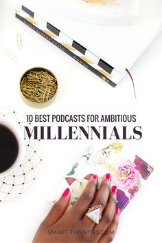 A detailed blog post about the 10 best podcasts to help you transform your twenties and the three best podcast episodes from each.