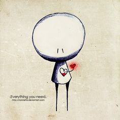 """Everything you need - """"Everything you need is already inside you..."""""""