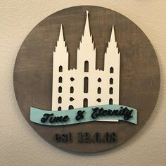 LDS Temple Circle Laser Cut Sign, Wedding Anniversary Date Temple Cutout, SLC Temple, St. George Temple Wood Cutout Time and All Eternity