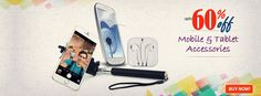 Buy Mobile & Tablet Accessories upto 60% discount.
