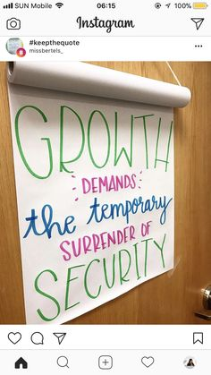 """""""Growth demands the temporary surrender of security. Work Quotes, Sign Quotes, Quotes For Kids, Daily Quotes, Class Quotes, Letter To Teacher, Teacher Notes, Meaningful Quotes, Inspirational Quotes"""