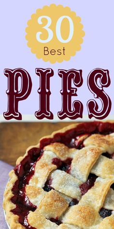 A mouthwatering collection of the best pie recipes--because pie is better than cake.  It just is.