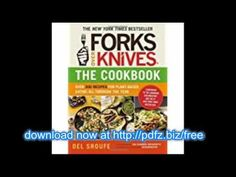 Forks Over Knives - The Cookbook: Over 300 Recipes for Plant-Based Eating All Through the Year on . *FREE* shipping on qualifying offers. New York Times Bestseller A whole-foods, plant-based diet that has never been easier or tastier—learn to cook the Forks Over Knives way with more than 300 recipes for every day!Forks Over Knives—the book
