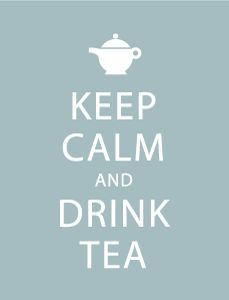 Keep Calm and... another variation of Drink tea..