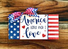 America Land that I Love sign. Fourth Of July Decor, 4th Of July Decorations, 4th Of July Party, July 4th, Blue Crafts, Diy And Crafts, Veterans Day Gifts, Employee Gifts, Chalkboard Art