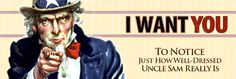 I Want You! ...to Notice Just How Well Dressed Uncle Sam Really Is
