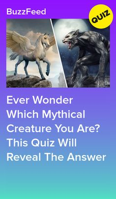 Ever Wonder Which Mythical Creature You Are? This Quiz Will Reveal The Answer Mythological Creatures, Mythical Creatures, Horse Quizzes, Warrior Cats Clans, Fun Quizzes To Take, Animal Quiz, Quizzes Buzzfeed, Playbuzz Quizzes, Personality Quizzes