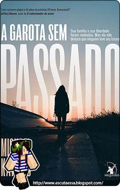 Resenha – A Garota Sem Passado, de Michael Kardos https://escutaessa.blogspot.com.br/2016/11/resenha-garota-sem-passado-de-michael.html Te espero lá ;) Vou adorar retribuir o seu comentário :) #resenha #livro #AmoLer #livros #books #leitura #ler #read #reading #EditoraArqueiro #EuLeioArqueiro #suspense #AGarotaSemPassado #MichelKardos