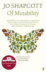 Of Mutability by Jo Shapcott