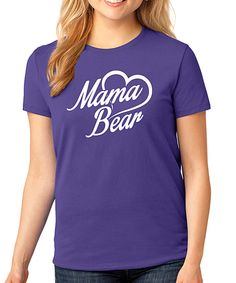 Another great find on #zulily! Purple 'Mama Bear' Fitted Tee by SignatureTshirts #zulilyfinds