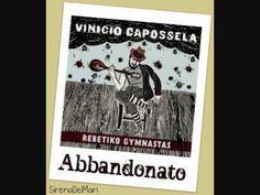 Vinicio Capossela - ABBANDONATO (Rebetiko Gymnastas)