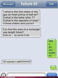 Because someday I fear you may fall for this... while its cute I hope the guy asking is as clever as this text :)