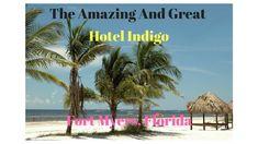 Hotel Indigo Fort Myers Florida