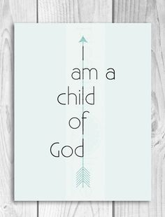 I am a Child of God - modern arrow illustration