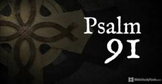 Must-See Version of Psalm 91 Has Taken Us by Storm - Christian Video, Sermon and Church Illustrations