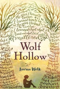 172 best historical fiction images on pinterest historical fiction wolf hollow a novel newbery honor award 2017 fandeluxe Images