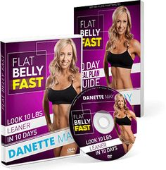 Hey, I'm Danette May, certified personal trainer, nutritionist, author and founder of the most effective and safe method to burn belly fat and look 10 pounds leaner in only 10 short days! for more information