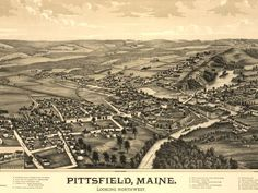 Vintage map of Pittsfield, Maine  (looking northwest)