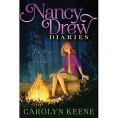 """Nancy Drew Diaries Book The Sign in the Smoke"" by: Carolyn Keene. Nancy and her friends are faced with another chilling mystery in this twelfth book of the Nancy Drew Diaries, a fresh approach to the classic mystery series. Best Mysteries, Cozy Mysteries, Nancy Drew Diaries, New Books, Books To Read, Children's Books, Nancy Drew Books, Midnight Rider, Nancy Drew Mysteries"