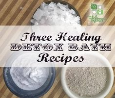 These natural detox bath recipes help naturally remove toxins from the body and boost health. Recipes for detox salt bath, detox clay bath and oxygen bath.