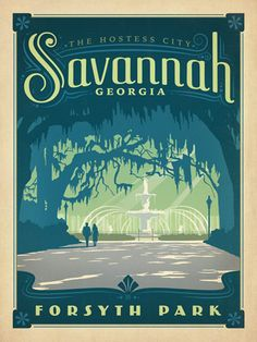 Savannah, GA - Anderson Design Group has created an award-winning series of classic travel posters that celebrates the history and charm of America National Park Posters, National Parks, Forsyth Park, States In America, United States, Vintage Travel Posters, Poster Vintage, Savannah Chat, Savannah Georgia