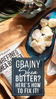 What is grainy shea butter? What are those little sand-like beads that sometimes form on your wonderfully whipped body butter, homemade lip balm or other butter-rich product? Those grains are parts or molecules of your butter that cooled off faster than the rest. They have separated and have cooled off quickly, while the rest of your product has cooled off at a different temperature. Shea Butter, Food, Essen, Meals, Yemek, Eten