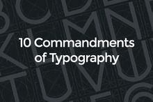 10 Commandments of Typography to help you get started with graphic design