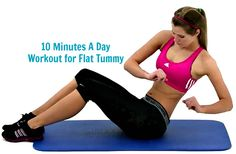 10 Minutes A Day Workout for Flat Tummy