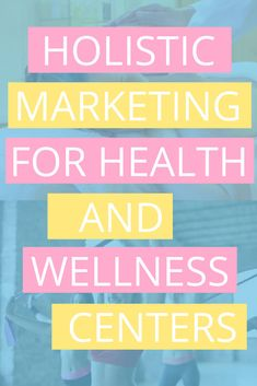 Learn the best holistic marketing practices for health and wellness centers so that you can become competitive and get noticed in the ever-growing industry. Holistic Center, Health And Wellness Center, Wellness Spa, Wellness Fitness, Healthy Lifestyle Habits, Wellness Industry, Alternative Health, Holistic Healing, Blog