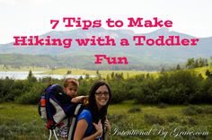 7 Tips to Make Hiking with a Toddler Fun