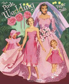 The Pink Wedding Paper Dolls: Paper Dolls, Jenny Taliadoros, John Northcross, Clara Ernst Barnes: 9781935223085: Amazon.com: Books
