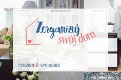 Zorganizuj Swój Dom: Tydzień 8 - Sypialnia