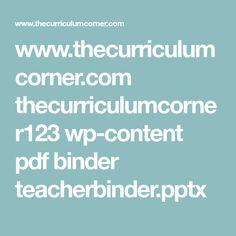 www.thecurriculumcorner.com thecurriculumcorner123 wp-content pdf binder teacherbinder.pptx