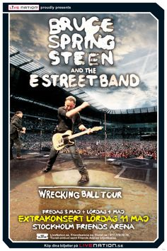 BRUCE SPRINGSTEEN & THE E STREET BAND -- God, what a great tour!