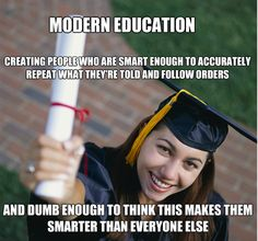 There has been a deliberate dumbing down of Americans.