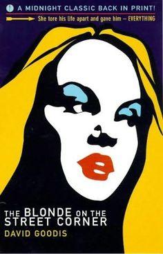 The Blonde on the Street Corner by David Goodis