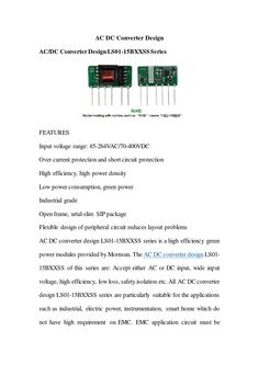 AC DC converter design series is a high efficiency green power modules provided by Mornsun. The AC DC converter design of this series are: Accept either AC or DC input, wide input voltage, high efficiency, low loss, safety i. Open Frame, Ac Dc, Design