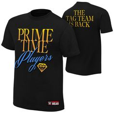 """Prime Time Players """"The Tag Team is Back"""" Authentic T-Shirt"""