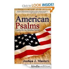 """BIG NEWS: Our book, """"American Psalms: Prayers for the Christian Patriot"""" just made it on to Amazon Kindle's Top 100 Best Sellers list for books on prayer. As of noon today, we were ranked #93. Will you help us climb the chart? The Kindle version is 77% off the cover price until Thursday! That's only $2.99! Even if you already have the Kindle edition, you can send it as a gift. Please share this post and help us climb to NUMBER ONE before the National Day of Prayer on Thursday!!!!"""