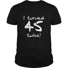Tshirt Awesome Deals I Turned 50 Twice Birthday Coupon Best This Funny Design Is A Great Gift For Anyone Turning 100 Years Old