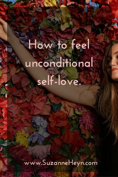 You deserve unconditional self-love! This is the key to a peaceful, happy, meaningful life, and best of all, it's available to you every moment. Click through to read this inspiring article.