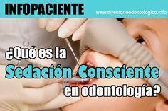 INFOPACIENTE: ¿Qué es la sedación consciente en odontología? | Directorio Odontológico