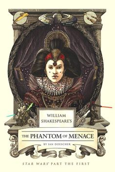 First look at the cover of William Shakespeare's The Phantom of Menace. The first prequel Shakespearization, by Ian Doescher, will be out April 7.