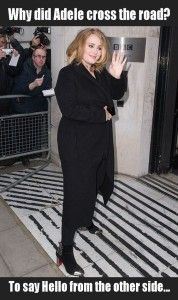 Why did Adele cross the road?