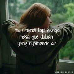 Quotes savage indonesia 53 New Ideas Funny Quotes Tumblr, Love Quotes Funny, Movie Quotes, Funny Memes, I Trust You Quotes, Trust Yourself Quotes, Tumbler Quotes, Quotes Lucu, Wattpad Quotes